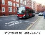 the blurry focus scene of bus... | Shutterstock . vector #355232141