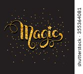 "hand written word ""magic"" with...   Shutterstock .eps vector #355364081"
