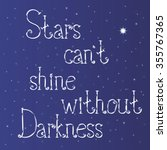 stars can't shine without... | Shutterstock .eps vector #355767365