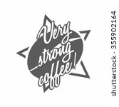 "coffee logo with ""very strong... 