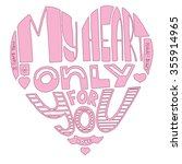 words i love you  my heart only ... | Shutterstock . vector #355914965