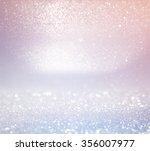 Stock photo glitter vintage lights background light silver and pink defocused 356007977
