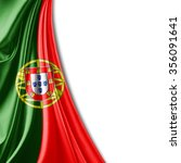 portugal   flag of silk with... | Shutterstock . vector #356091641