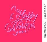 happy new year 2016 hand drawn... | Shutterstock .eps vector #356121647