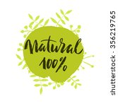 100  natural green lettering... | Shutterstock .eps vector #356219765