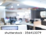 blurred of office   ideal for... | Shutterstock . vector #356413379