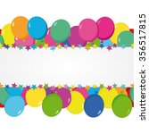 balloons and stars | Shutterstock .eps vector #356517815