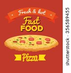 fast and delicious food graphic ... | Shutterstock .eps vector #356589455