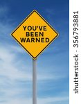 a modified road sign warning of ... | Shutterstock . vector #356793881