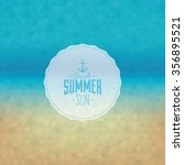 abstract summer vacation label... | Shutterstock .eps vector #356895521