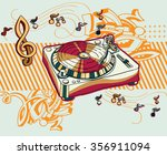 turntable and notes on graffiti ... | Shutterstock .eps vector #356911094