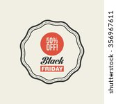 abstract black friday label on... | Shutterstock .eps vector #356967611