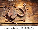 Old Rusty Lock And Keys On...