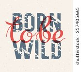 """born to be wild"". vintage... 