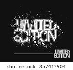 limited edition grunge text... | Shutterstock .eps vector #357412904