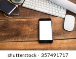 empty screen of smart phone and ... | Shutterstock . vector #357491717