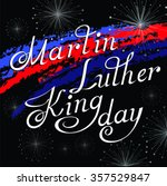 martin luther king day   Shutterstock .eps vector #357529847