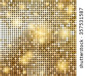 golden shiny mosaic in disco... | Shutterstock .eps vector #357531587