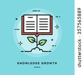 knowledge growth  flat design... | Shutterstock .eps vector #357565889