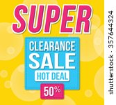 super sale for clearance sign | Shutterstock .eps vector #357644324