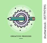 creative process  flat design... | Shutterstock .eps vector #357797591