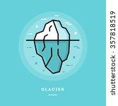 glacier  flat design thin line... | Shutterstock .eps vector #357818519