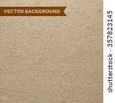 cardboard background. | Shutterstock .eps vector #357823145