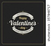 happy valentine's day greeting... | Shutterstock .eps vector #357848717