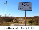 End Of Texas Highway 87 Close...