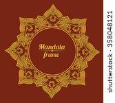 vector frame. golden mandala.... | Shutterstock .eps vector #358048121
