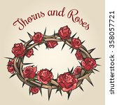 thorns and roses engraving... | Shutterstock .eps vector #358057721