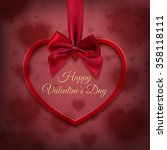 happy valentines day  greeting... | Shutterstock .eps vector #358118111