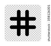 hashtags    black vector icon | Shutterstock .eps vector #358126301