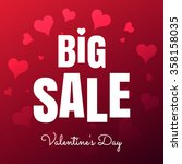 happy valentine's day big sale... | Shutterstock .eps vector #358158035