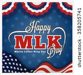 martin luther king day greeting ... | Shutterstock .eps vector #358205741