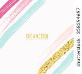 modern chic colourful brush...   Shutterstock .eps vector #358294697
