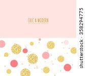 modern chic gold pink polka dot ... | Shutterstock .eps vector #358294775