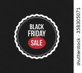 black friday label | Shutterstock .eps vector #358305071