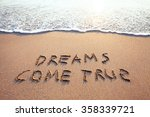 dreams come true  concept on... | Shutterstock . vector #358339721