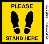 please stand here  symbol or... | Shutterstock .eps vector #358355291