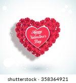 valentine heart made of roses ... | Shutterstock .eps vector #358364921