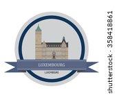 luxembourg | Shutterstock .eps vector #358418861