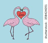lovely flamingos  hand drawn... | Shutterstock .eps vector #358424051