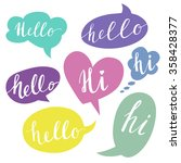 speech bubbles with hello word. ... | Shutterstock .eps vector #358428377