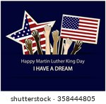 happy martin luther king day... | Shutterstock .eps vector #358444805