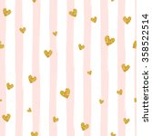 Stock vector gold glittering heart confetti seamless pattern on striped background 358522514