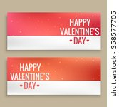 happy valentines day banners | Shutterstock .eps vector #358577705