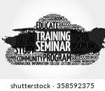 training seminar word cloud ... | Shutterstock .eps vector #358592375