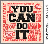 you can do it. creative... | Shutterstock .eps vector #358729571