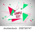 abstract geometric triangle and ... | Shutterstock .eps vector #358730747